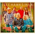 I See Hawks In La: Mystery Drug