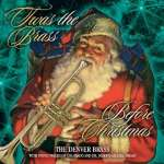 'Twas The Brass Before Christmas