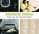 Andreas Dorau: Ärger mit der Unsterblichkeit