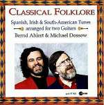 Bernd Ahlert & Michael Dossow - Classical Folklore