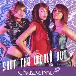Chase Mo: Shut The World Out