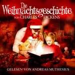 Charles Dickens: §Die Weihnachtsgeschichte