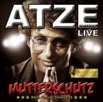Atze Schröder: Mutterschutz (Live)