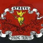 Atreyu String Tribute - Variou
