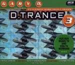 Gary D. Presents D. Trance 3