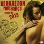 Reggaaeton Romantico 2013