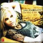 Ana Johnsson: The Way I Am