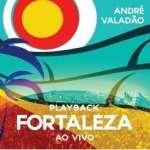 Andre Valadao: Fortaleza (1)