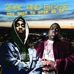 2pac & Biggie: The Best To Ever Do It