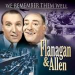 Chesney Allen & Bud Flanagan: We Remember Them Well