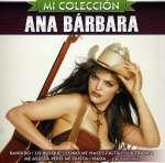 Ana Barbara: Mi Coleccion