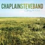 Chaplain Steve Band: Chasing The Wind