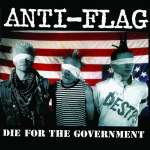 Anti-Flag: Die For The Government (1)