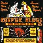 Reefer Blues Vol. Two