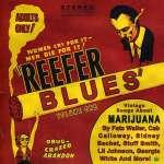 Reefer Blues Vol. One