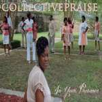 Collective Praise: In Your Presence