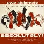Absolutely - Suite für Streichquartett, Saxophon & Violine