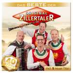 40 Jahre: Das Beste der Original Zillertaler + 5 neue Titel