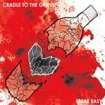 Cradle To The Grave: Speak Easy