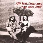 Cree Rider Family Band: One Night Stand