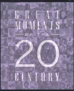 Great Moments Of The 20