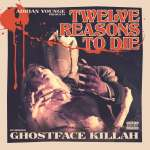 12 Reasons To Die (Explicit)