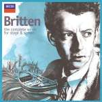 Benjamin Britten - The Complete Works for Stage and Screen