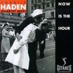 Charlie Haden: Now Is The Hour