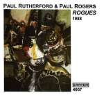 Paul Rutherford & Paul Rogers: Rouges 1988