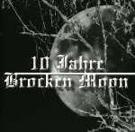 10 Jahre Broken Moon