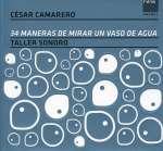 34 Maneras De Mirar Un Vaso De Agua