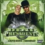 Ampichino & Shoboat: Dead Presidents