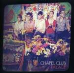 Chapel Club: Palace