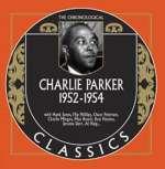Charlie Parker: 1952 - 1954