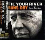 'Til Your Rivers Runs Dry
