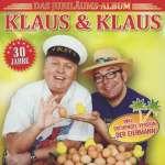 30 Jahre Klaus & Klaus-Das Jubiläumsalbum-Güte