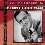 Benny Goodman: Giants Of The Big Band (1)
