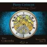 Cremont: Trios op. 13-Duos op. 10
