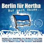 Berlin für Hertha: Nur nach Hause: 20 Jahre Hertha BSC- Hymne