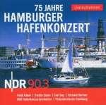 75 Jahre Hamburger Hafenkonzert - Live