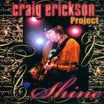 Craig Erickson: Shine