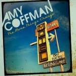 Amy Coffman: More Things Change