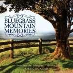 Craig Duncan: Bluegrass Mountain Memories