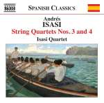 Andres Isasi (1890-1940): Streichquartette Nr. 3 & 4