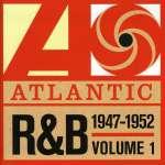 Atlantic R& B 1947 - 1952 Vol. 1