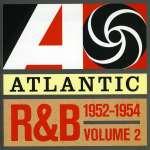 Atlantic R& B Vol. 2: 1952 - 1954