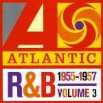 Atlantic R& B Vol. 3: 1955 - 1957