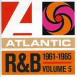 Atlantic R& B Vol. 5: 1961 - 1965