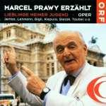 Marcel Prawy erzählt: Lieblinge meiner Jugend
