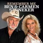 Ben Steneker & Carmen: Remember Me